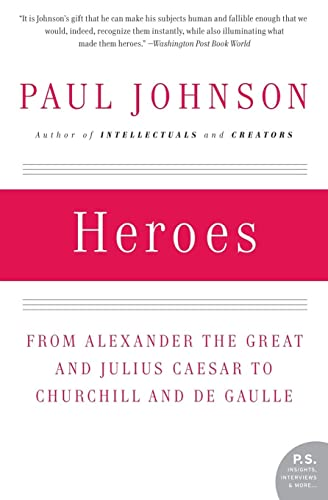 9780061143175: Heroes: From Alexander the Great and Julius Caesar to Churchill and de Gaulle (P.S.)