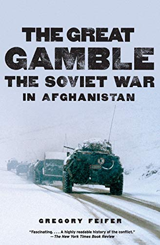 9780061143199: The Great Gamble: The Soviet War in Afghanistan