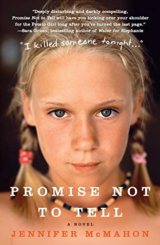 9780061143311: Promise Not to Tell: A Novel
