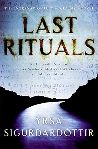 9780061143366: Last Rituals: An Icelandic Novel of Secret Symbols, Medieval Witchcraft, and Modern Murder