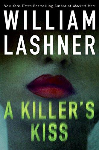 A Killer's Kiss: Lashner, William