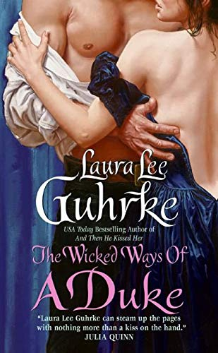 9780061143618: The Wicked Ways of a Duke (The Girl-Bachelor Chronicles)