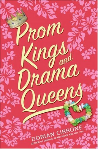 9780061143731: Prom Kings and Drama Queens
