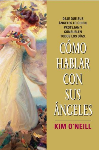 9780061143823: Como Hablar con Sus Angeles (Spanish Edition)