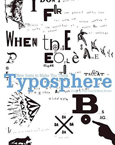 9780061144219: Typosphere: New Fonts to Make You Think (Loft Publications)