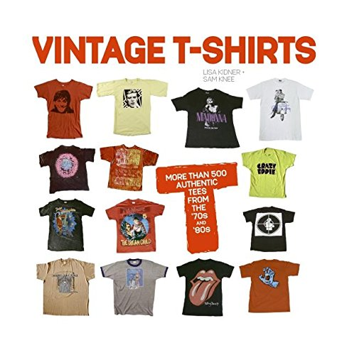 Vintage T-shirts: More Than 500 Authentic Tees From the '70s and '80s 9780061144622 Vintage T-Shirts is a phenomenal celebration of the ever-popular t-shirt, which brings together old favorites from the 1970s and 1980s.