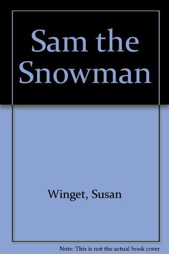 9780061144769: Sam the Snowman