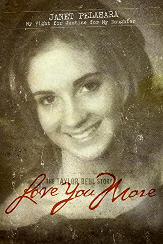 9780061145957: Love You More: The Taylor Behl Story
