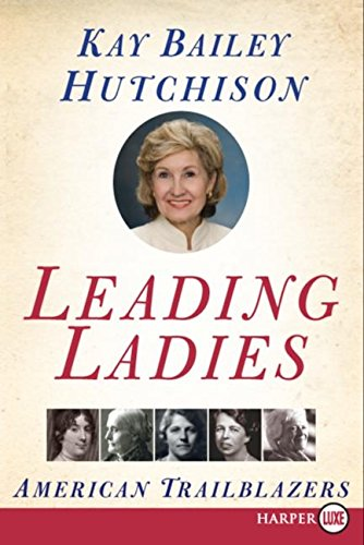 9780061146022: Leading Ladies: American Trailblazers