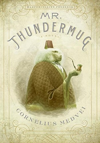 9780061146121: Mr. Thundermug