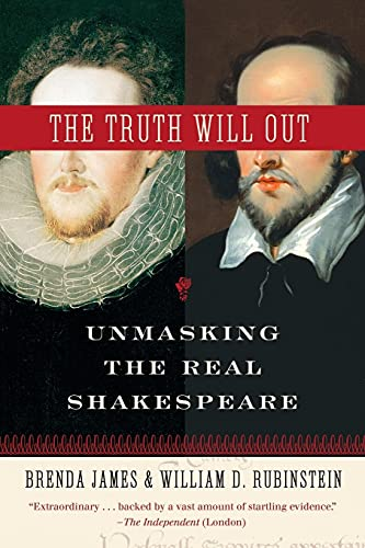 9780061146497: The Truth Will Out: Unmasking the Real Shakespeare