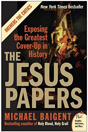 9780061146602: The Jesus Papers: Exposing the Greatest Cover-Up in History (Plus)