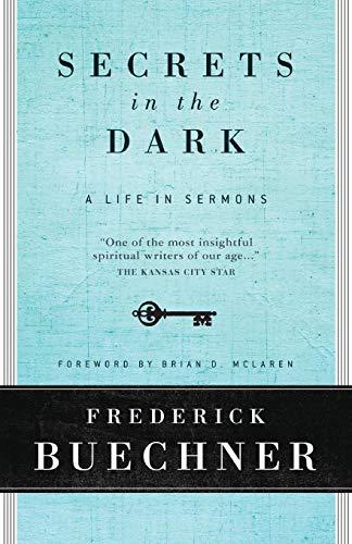 9780061146619: Secrets in the Dark: A Life in Sermons