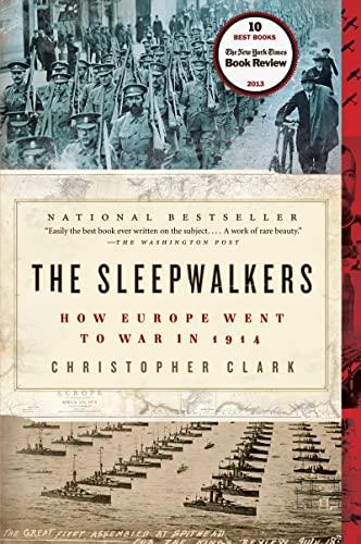 9780061146664: The Sleepwalkers: How Europe Went to War in 1914