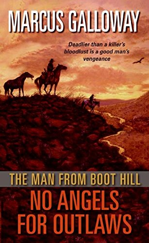 9780061147272: The Man From Boot Hill: No Angels for Outlaws