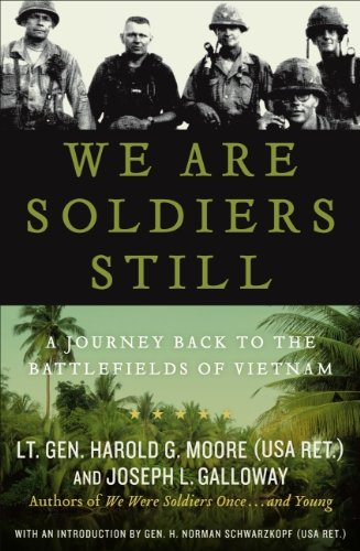 9780061147760: We Are Soldiers Still: A Journey Back to the Battlefields of Vietnam