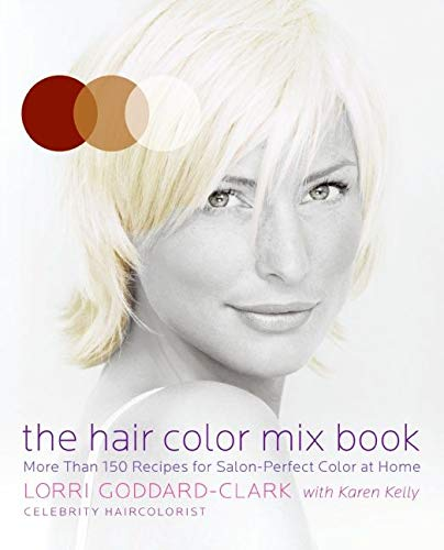 9780061147906: The Hair Color Mix Book: More Than 150 Recipes for Salon-Perfect Color at Home