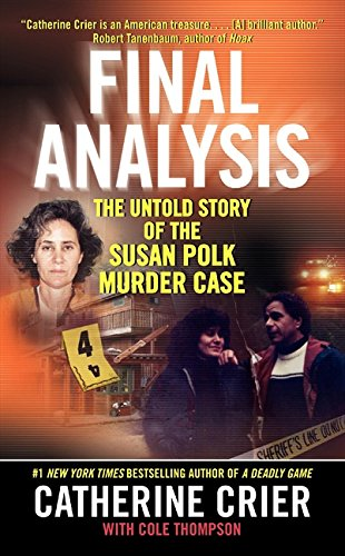 9780061148019: Final Analysis: The Untold Story of the Susan Polk Murder Case