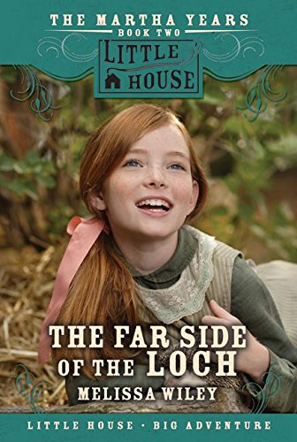 9780061148187: The Far Side of the Loch (Little House the Martha Years)