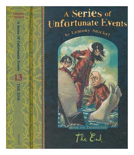 9780061148361: THE END (SERIES OF UNFORTUNATE EVENTS)