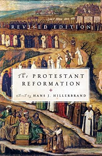 Protestant Reformation: Hans J Hillerbrand