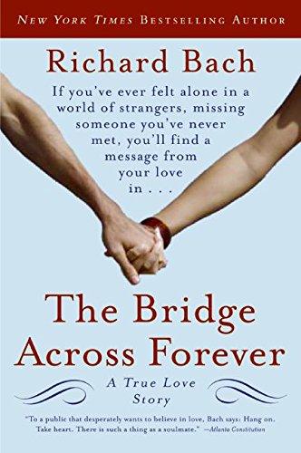9780061148484: The Bridge Across Forever: A True Love Story