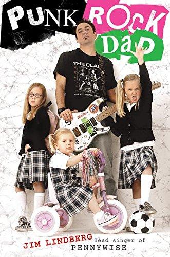 9780061148750: Punk Rock Dad: No Rules, Just Real Life