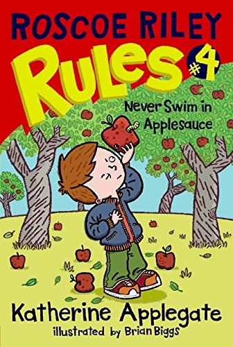 9780061148873: Never Swim in Applesauce (Roscoe Riley Rules (Quality))