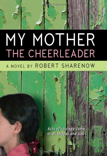 9780061148965: My Mother the Cheerleader