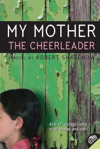 9780061148989: My Mother the Cheerleader