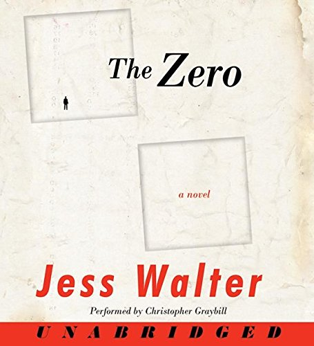 The Zero -- (9 Compact Discs - Unabridged - 11 Hours): Walter, Jess / Read by Christopher Graybill