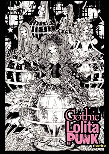 9780061149955: Gothic Lolita Punk: Draw Like the Hottest Japanese Artists