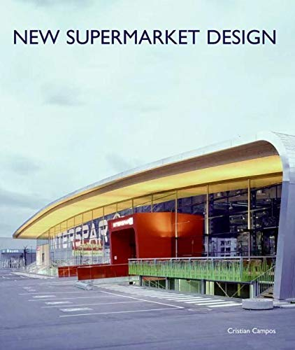 9780061149962: New Supermarket Design