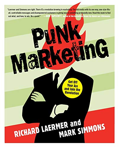 9780061151118: Punk Marketing: Get Off Your Ass and Join the Revolution