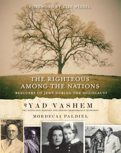 9780061151125: The Righteous Among the Nations: Rescuers of Jews During the Holocaust