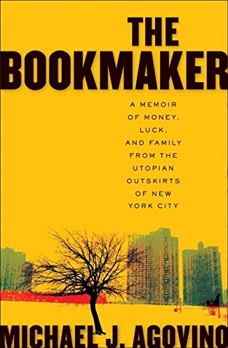 9780061151392: The Bookmaker: A Memoir of Money, Luck, and Family from the Utopian Outskirts of New York City