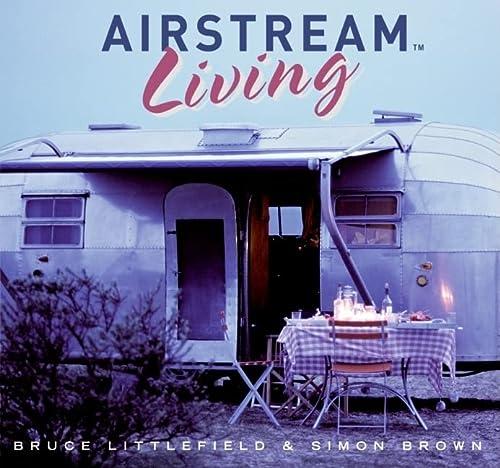9780061151644: Airstream Living