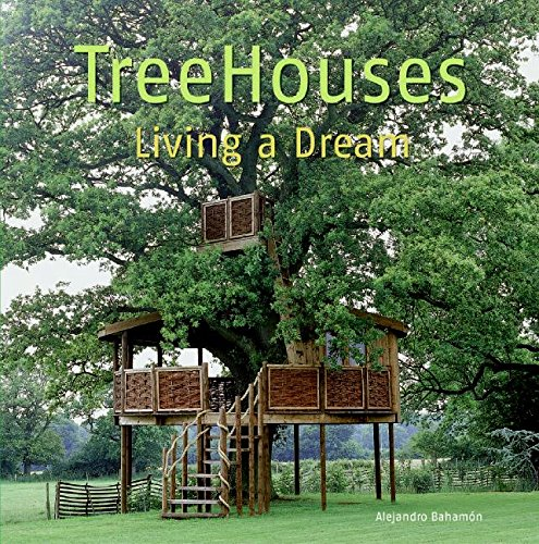 9780061151729: Treehouses: Living a Dream