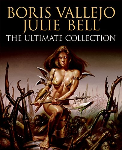 9780061151736: Boris Vallejo and Julie Bell: The Ultimate Collection