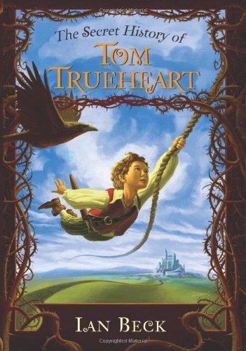 9780061152108: The Secret History of Tom Trueheart