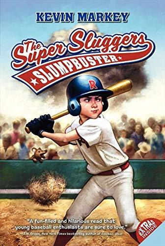 9780061152207: The Super Sluggers: Slumpbuster (Super Sluggers (Paperback))