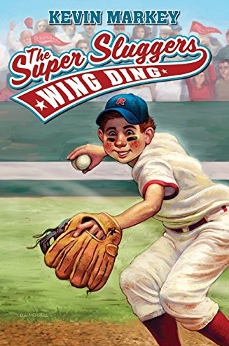 9780061152252: The Super Sluggers: Wing Ding (Super Sluggers (Hardcover))