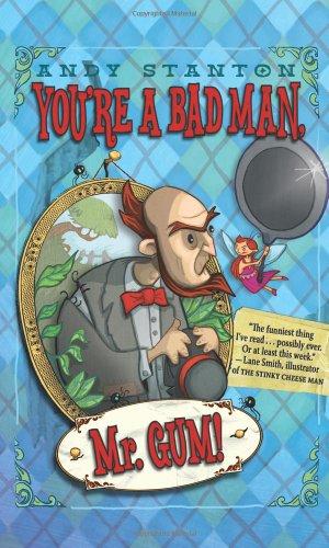 9780061152405: You're a Bad Man, Mr. Gum! (You're a Bad Man MR Gum (Hardback))