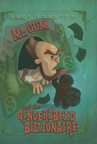 9780061152450: Mr. Gum and the Gingerbread Billionaire