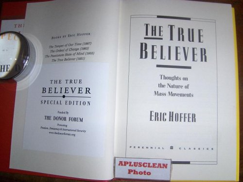 9780061152542: The True Believer: Thoughts on the Nature of Mass Movements (Perennial Classic.) HARDCOVER