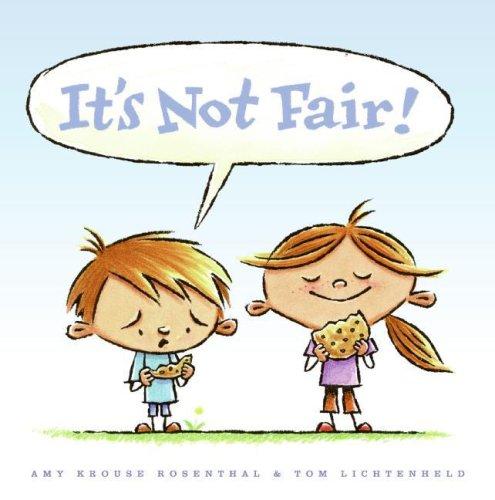 9780061152580: It's Not Fair!