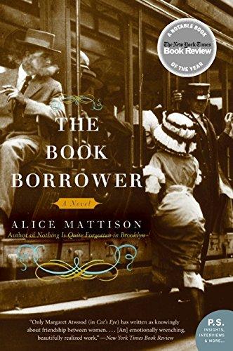 The Book Borrower: A Novel: Alice Mattison