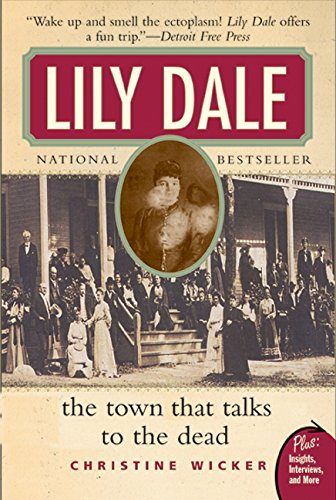 9780061153747: Lily Dale: The Town That Talks to the Dead (Plus)