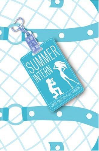 9780061153754: Summer Intern