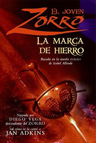 9780061153785: El joven Zorro: la marca de hierro (Spanish Edition)